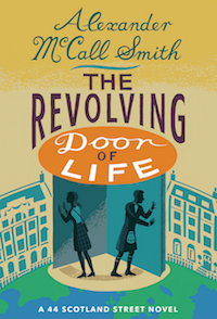 Alexander McCall Smith - The Revolving Door of Life Cover