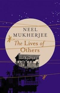 Neel Mukherjee The Lives Of Others low res cover
